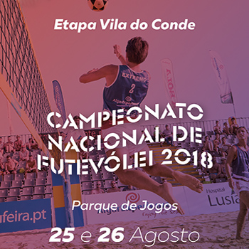 8th stage - National Footvolley Championship 2018 - Vila do Conde