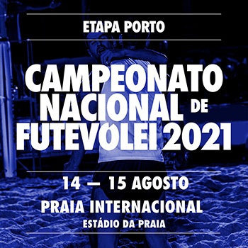 2nd stage - National Footvolley Championship 2021 - Porto
